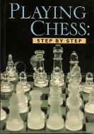 Playing Chess: Step By Step Paperback 외형 중 내형 중