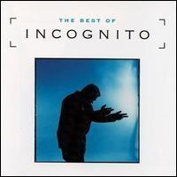 Incognito / The Best Of Incognito