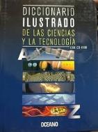 DICCIONARIO ILUSTRADO DE LAS CIENCIAS Y LA TECNOLOG?A #