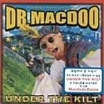 [미개봉] Dr. Macdoo / Under the Kilt