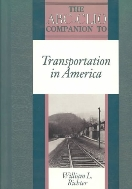 The ABC-CLIO Companion to Transportation in America  (ISBN : 9780874367898)
