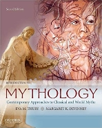 Introduction to Mythology: Contemporary Approaches to Classical and World Myths 2nd.