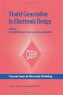 Model Generation in Electronic Design (ISBN : 9781461359890)