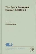 Current Topics in Membranes, Vol. 62 : The Eye's Aqueous Humor, 2/ed (ISBN : 9780123738943)