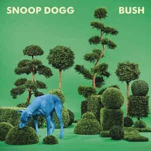 [수입] Snoop Dogg - Bush
