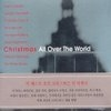 V.A. / Christmas All Over The World (Digipack/미개봉/cck8156)