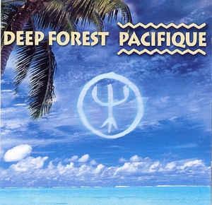 [수입] Deep Forest - Pacifique