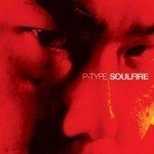 피타잎 (P-Type) / Soulfire (EP/Digipack)
