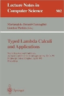Typed Lambda Calculi and Applications (Lecture Notes in Computer Science, Vol. 902) (ISBN : 9783540590484)