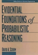 The Evidential Foundations of Probabilistic Reasoning (Wiley Series in Systems Engineering)  (ISBN : 9780471579366)