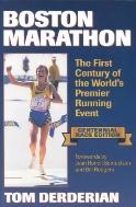 Boston Marathon : The First Century of the World's Premier Running Event, Centennial Race Edition  (ISBN : 9780880114790)