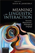Meaning in Linguistic Interaction : Semantics, Metasemantics, Philosophy of Language