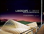 Landscape Alchemy ; The Work of Hargreaves Associates   (ISBN : 9780979539596)