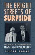The Bright Streets of Surfside : The Memoir of a Friendship with Isaac Bashevis Singer  (ISBN : 9780873385060)