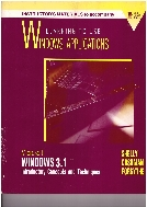 Instructor's Materials to Accompany Learning to Use Windows Applications : Microsoft Windows 3.1 - Introductory Concepts and Techniques  (ISBN : 9780877093596)