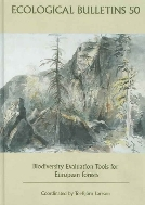 Ecological Bulletins, 50 : Biodiversity Evaluation Tools for European Forests  (ISBN : 9788716164346)