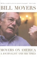 Moyers on America : A Journalists and His Times  (ISBN : 9781565848924)