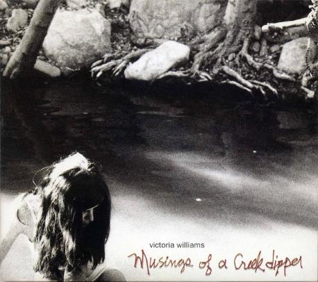 [일본반] Victoria Williams - Musings Of A Creek Dipper [Paper Sleeve]