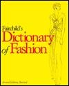 Fairchild's Dictionary of Fashion , 2/ed