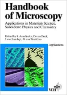 Handbook of Microscopy : Applications in Materials Science, Solid-State Physics and Chemistry, 3-Vols. (ISBN:9783527294442)
