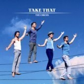 Take That / The Circus