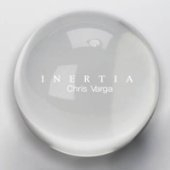 Chris Varga / Inertia