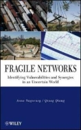 Fragile Networks : Identifying Vulnerabilities and Synergies in an Uncertain World (ISBN : 9780470444962)