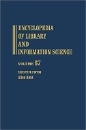 Encyclopedia of Library and Information Science, Vol. 67 : Supplement 30 (ISBN : 9780824720674)