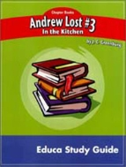 Newbery Study Guide: Andrew Lost#3 In The Kitchen (Workbook)