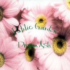 Dragon Ash / Public Garden (수입)