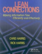 Lean Connections : Making Information Flow Efficiently and Effectively (ISBN : 9781563273742)