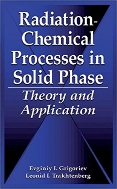 Radiation-Chemical Processes in Solid Phase : Theory and Application  (ISBN : 9780849394362)