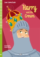 HARRY AND THE CROWN (YOUNG ELI READERS STAGE 4)  (CD 포함)