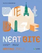 NEAT BITE WRITING LEVEL 2 : 처음 맛보는 국가영어능력평가시험