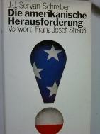 Die amerikanische Herausforderung     (Jean Jacques Servan Schreiber/독일어원서/ab)