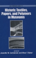 Historic Textiles, Papers, and Polymers in Museums (ACS Symposium Series, Vol. 779) (ISBN : 9780841236523)