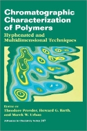 Chromatographic Characterization of Polymers : Hyphenated and Multidimensional Techniques (Advances in Chemistry Series 247) (ISBN : 9780841231320)