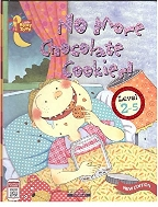 No More Chocolate Cookies!, 3판 (Little Story Town, Level 2-5)   (ISBN : 9788925648859)