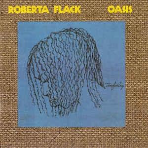 [수입] Roberta Flack - Oasis