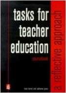 Tasks for Teacher Education: A Reflective Approach (Paperback)