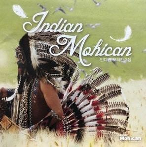 인디언 모히칸 (Indian Mohican) / 3집
