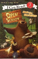 Open Season: Meet the Characters (I Can Read Book 2)