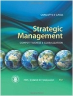 Strategic Management: Concepts & Cases: Competitiveness & Globalization (Hardcover, 11/e)