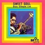 [CD] Sweet Soul - Dizzy Gillespie, Live