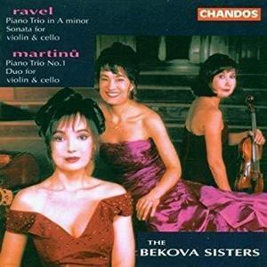 Bekova Sisters / Martinu : Trio, Duo & Ravel : Trio, Sonata (수입/CHAN9452)