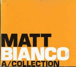 [일본반] Matt Bianco - A/Collection