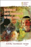 Institutions and Gender Empowerment in the Global Economy (ISBN : 9789812709967)