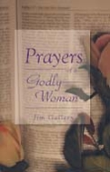 PRAYERS OF A GODLY WOMAN