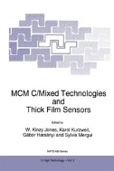 MCM C/Mixed Technologies and Thick Film Sensors (ISBN : 9780792334606)