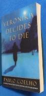 Veronika Decides to Die /사진의 제품  :☞ 서고위치:gc 8  * [구매하시면 품절로 표기됩니다]